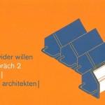 Werkbund Werkstattgespräch 2  - Provokateur wider willen - 19. März 2015