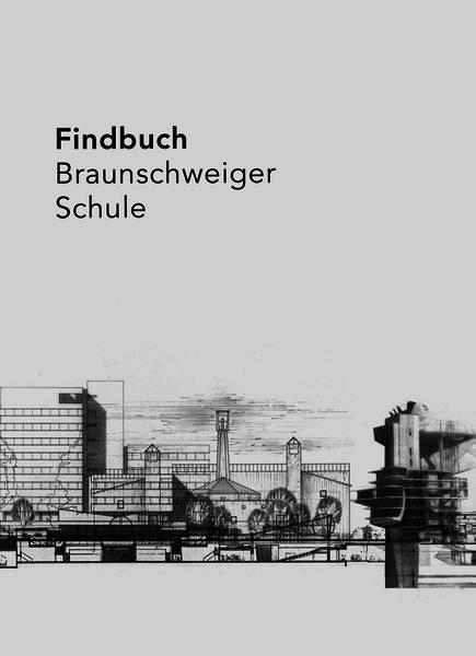 """Ausstellung """"Findbuch – 70 Jahre Braunschweiger Schule"""""""