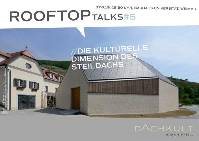 """Vortrag & Gespräch """"ROOFTOP TALKS #5 - Die kulturelle Dimension des Steildachs"""""""