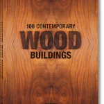 Haus 11x11 in 100 Contemporary Wood Buildings