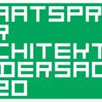 NIEDERSÄCHSISCHER STAATSPREIS FÜR ARCHITEKTUR 2020 – Ausstellungseröffnung